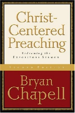 chapell_christ-centered preaching