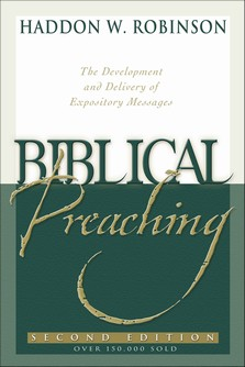 robinson_biblical preaching